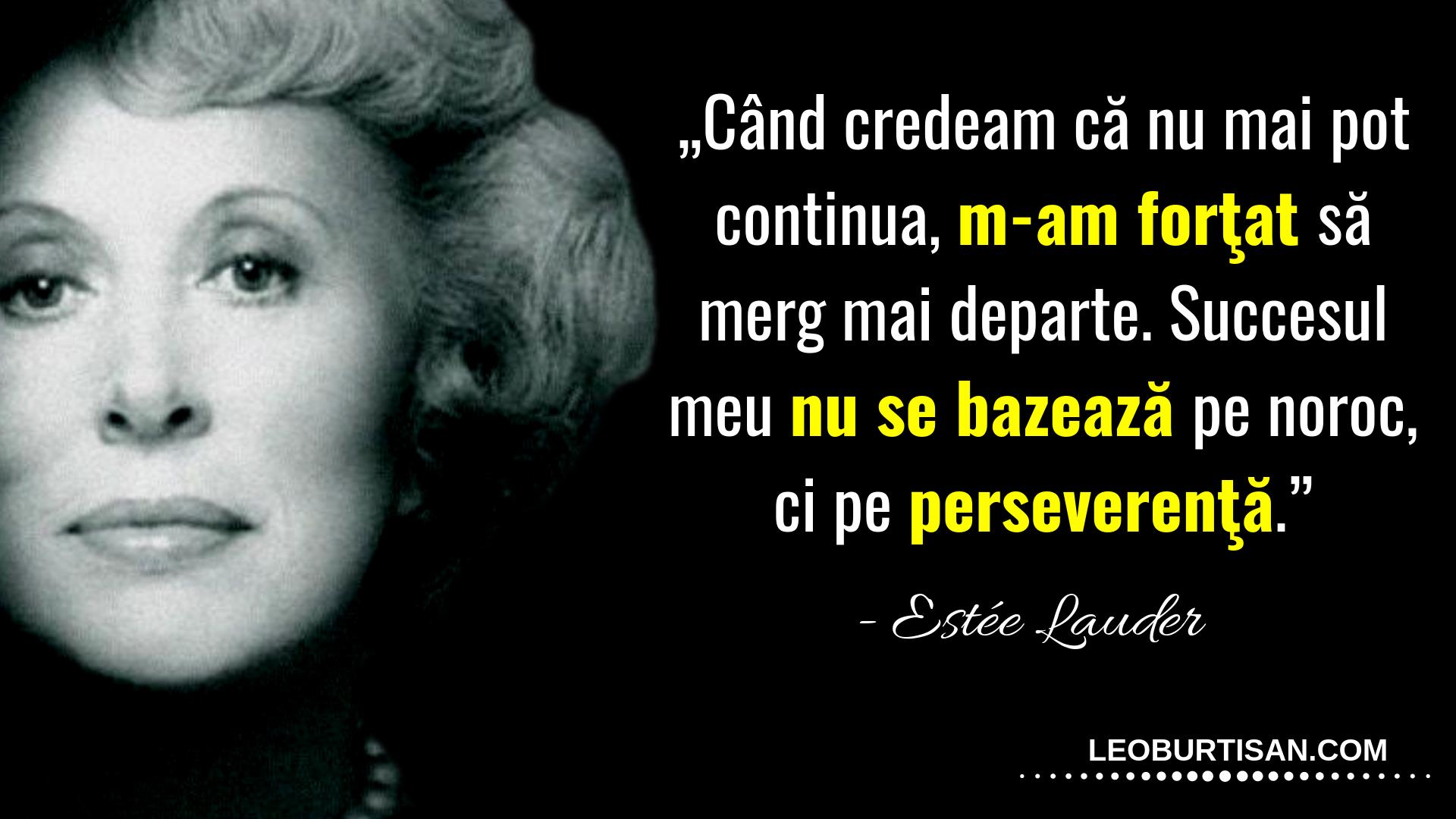13 citate ale lui Estée Lauder