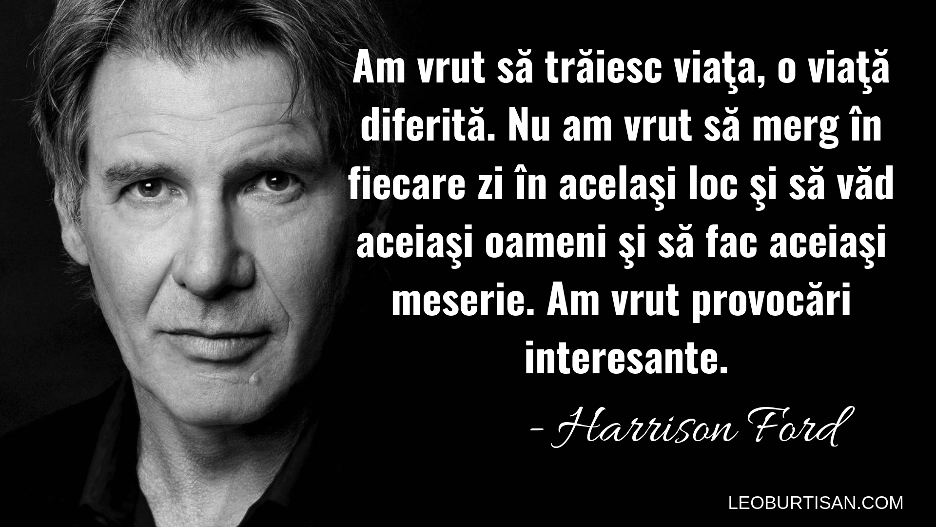 Harrison Ford - 13 Citate Motivaționale