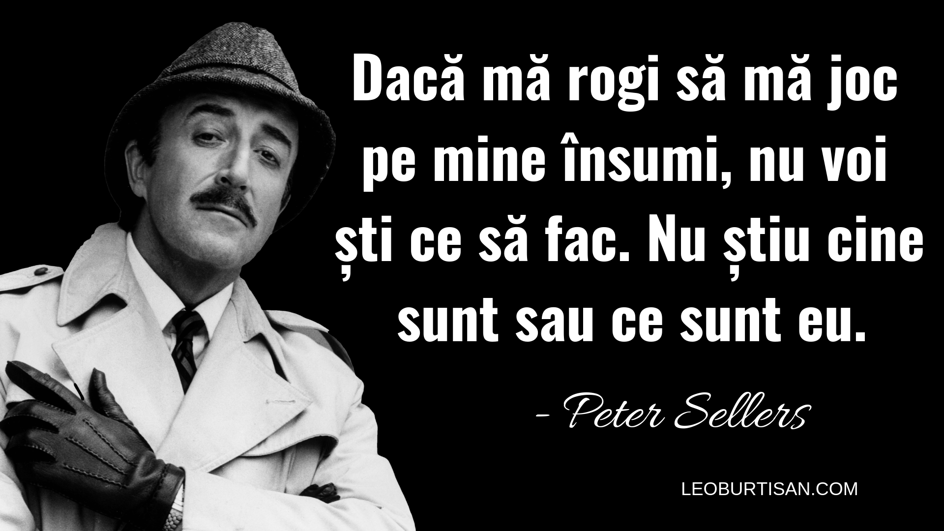 Peter Sellers - 13 Citate Emoționale